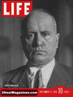 Life Magazine September 11, 1939 : Cover - Benito Mussolini.