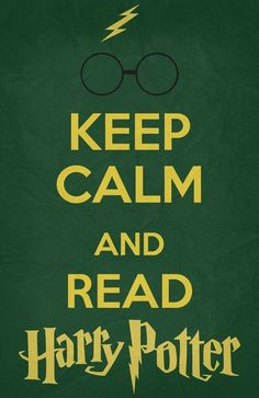 Keep Calm And Read Harry Potter geekery