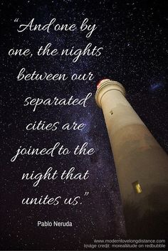 100 Timeless Long Distance Relationship Quotes - Pablo Neruda