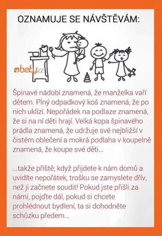 Vzkaz pro návštěvy Poem Quotes, Wise Quotes, Motivational Quotes, Poems, Osho, Family Quotes, Funny People, Kids And Parenting, Funny Jokes