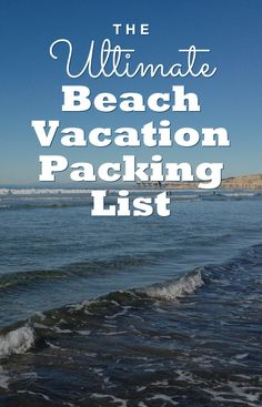 The Ultimate Beach Vacation Packing List - It's Printable!