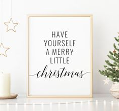 Have Yourself A Merry Little Christmas Printable Art, Christmas Decoration, Christmas Quote Prints, Merry Christmas Sign *INSTANT DOWNLOAD* Merry Christmas Quotes, Merry Little Christmas, Christmas Signs, Christmas Decorations, Printing Websites, Online Printing, Christmas Printables, Quote Prints, Printable Art