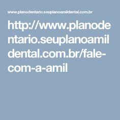 http://www.planodentario.seuplanoamildental.com.br/fale-com-a-amil