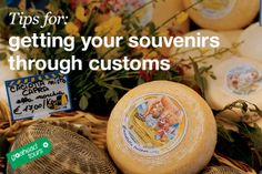 Tips for getting your souvenirs through customs