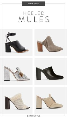 This season, it's all about the heeled mule. Mules Shoes, Heeled Mules, Shoes Sandals, Dress Shoes, Shoes World, Me Too Shoes, Fashion Shoes, Shoe Boots, High Heels