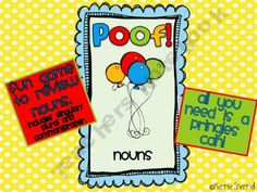 Poof! A Review Game for Nouns (Common, Proper, Singular, Plural)