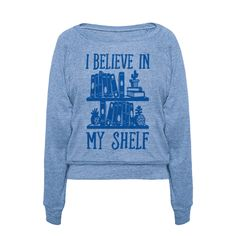 Show off your love of books and reading with this bookshelf inspired, book lover's shirt! Let the world that you totally believe in your shelf! Perfect for book lovers, bookworms, nerds, geeks, romantics, hopeless romantics, and all the like. Free Shipping on U.S. orders over $50.00.