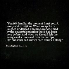 This is why I know you are my soulmate and why I will fight you for the rest of my life The Words, Beau Taplin Quotes, R M Drake, My Sun And Stars, My Soulmate, Soulmate Love Quotes, Hopeless Romantic, My Guy, Word Porn
