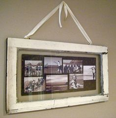 """old window photo collage -- love that it """"hangs"""" by a ribbon"""
