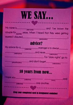 For tables : wedding ideas : something to laugh about after the honeymoon I like this but a Mad Libs version would be cooler http://foreverfriendsfinestationeryandfavors.com/ http://thanksfornoticingme.com
