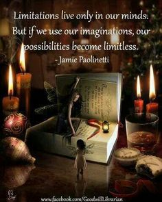 Life would be boring without imagination!