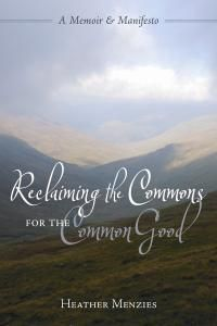 Reclaiming the Commons for the Common Good | New Society Publishers