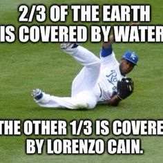 Our outfielders are wizards. | 20 Reasons The Kansas City Royals Are Taking Over The World
