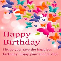 Birthday Greetings Images, Happy Birthday Wishes Messages, Birthday Wishes For Friend, Birthday Wishes And Images, Birthday Blessings, Happy Birthday Pictures, Birthday Greeting Cards, Card Birthday, Happy Birthday Beautiful Images