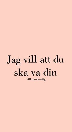 Swedish Quotes, Me Quotes, Qoutes, It Gets Better, Music Lyrics, Breakup, Captions, Saga, Wise Words