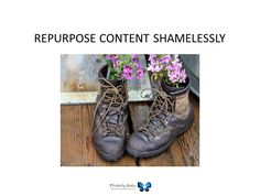 Repurpose content shamelessly - general content distribution strategy for creating online buzz.