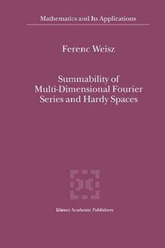Summability of Multi-dimensional Fourier Series and Hardy Spaces (Paperback)