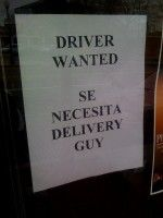 Driver Wanted = Se necesita delivery guy