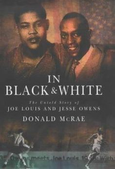 The extraordinary biography of two of the world's greatest athletes - Jesse Owens and Joe Louis. Jesse Owens and Joe Louis have been hailed as American icons for the last sixty-five years, yet they were unfailingly human in everything they achieved and endured: as vulnerable as they were courageous; as troubled as they were brilliant