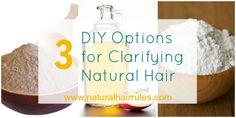 3 All-natural DIY Clarifying Natural Hair