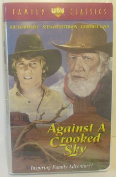 Against A Crooked Sky Family Classics A Old Fashion Family Western