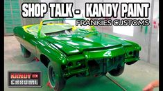 KandyonChrome: Frankies Custom Show Fresh Kandy Paint Episode