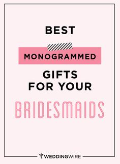 Wedding Gift Check Wrong Name : cannot go wrong with a monogrammed gift for your bridesmaids! Check ...