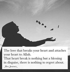 Advice for singles: If that heart break brought u closer to Allah SWT, then it surely is a blessing Allah Quotes, Muslim Quotes, Quran Quotes, Religious Quotes, Qoutes, Hindi Quotes, Beautiful Islamic Quotes, Islamic Inspirational Quotes, Allah Islam