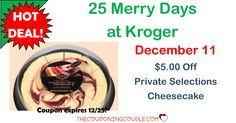 WOOHOO! The 25 Days of Kroger are here! Download a coupon to save $5.00 on a Private Selections Cheesecake.  Click the link below to get all of the details ► http://www.thecouponingcouple.com/25-merry-days-of-kroger-1128/ #Coupons #Couponing #CouponCommunity  Visit us at http://www.thecouponingcouple.com for more great posts!