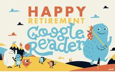 Bye, bye Google Reader