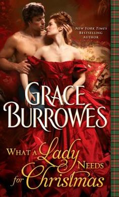 What a lady needs for Christmas by Grace Burrowes. Click on the image to place a hold on this item in the Logan Library catalog.