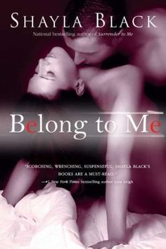 Belong to Me by Shayla Black #FiftyShades