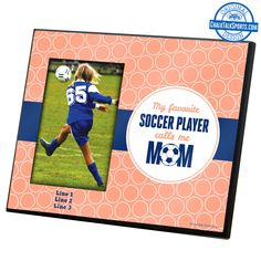 Your soccer mom would love this personalized photo frame from her #1 fan! Exclusively at ChalkTalkSPORTS.com!
