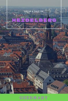 We made a flying day trip to Heidelberg from Freiburg. We took in the amazing old town and the Heidelberg castle