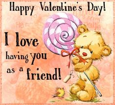 Send free greeting cards, birthday cards, thank you cards, and more for ever occasion! Free animated holiday cards for your friends and loved ones. Valentines Day Greetings For Friends, Happy Valentines Day Friendship, Happy Valentine Day Video, Happy Valentine's Day Friend, Best Friend Gifts, True Friendship Quotes, Cute Texts, Valentine Decorations, Daughter Quotes