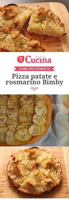 La #pizza #patate e #rosmarino #Bimby è un piatto semplice ma molto saporito e profumato al tempo stesso grazie all'uso del rosmarino.