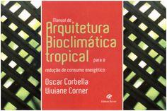 Livro: Manual de Arquitetura Bioclimática Tropical