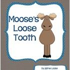 This cute story by Jacqueline A Clarke, about a Moose whose tooth just won't come out but wants to be visited by the Tooth Fairy, comes to life in ...