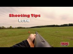Tips for Better Wing & Clay Shooting - Lead - YouTube