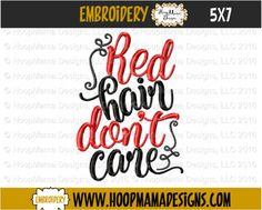 HoopMama Designs, LLC -   THANKSGIVING FREEBIE 11/5 ONLY Red Hair Dont Care 4X4 5x7 6x10 , $0.00 (http://hoopmamadesigns.com/thanksgiving-freebie-11-5-only-red-hair-dont-care-4x4-5x7-6x10/)