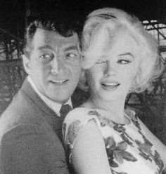 Dean Martin and Marilyn Monroe, 1962, two of my favorites!
