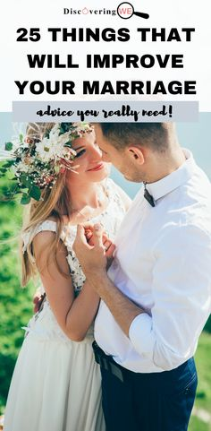 It's obvious that marriage has it's up and down moments. Maintaining a strong marriage can be challenging to do because it requires constant work. Whatever season of marriage you are in, you will constantly be learning and growing. The important thing though is doing it with your spouse, doing it together.Here are 25 tips that will help improve your marriage