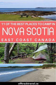 In our quest to find the best Nova Scotia campgrounds, we spent seven weeks camping our way through this deceptively big province. Here are our top picks Vacation Places, Places To Travel, Vacations, Best Places To Camp, Cool Places To Visit, East Coast Canada, Nova Scotia Travel, Cabot Trail, East Coast Travel