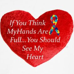 If you think my hands are full you should see my heart. Love my boys! Aspergers Autism, Adhd And Autism, Adhd Odd, Autism Parenting, Autistic Children, Children With Autism, Autism Quotes, Autism Support, I Love Someone