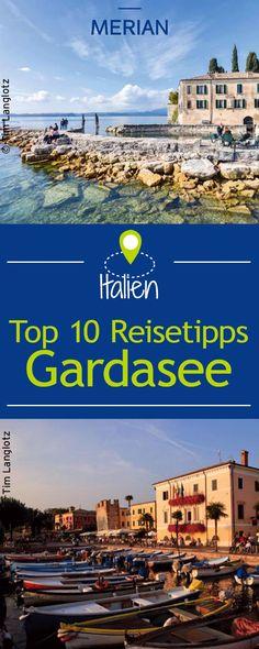 Das lohnt sich am Gardasee: eine fürstliche Insel, eine waghalsige Straße, eine verrückte Villa und eine lange, lange Bootstour. Wir verraten euch unsere Top 10.