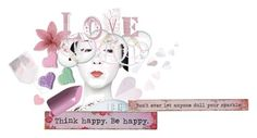 """LOVE HAPPY"" by michelle858 ❤ liked on Polyvore featuring art"