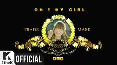 [MV] OH MY GIRL(오마이걸) _ Listen to my word(내 얘길 들어봐)(A-ing)(Feat. SKULL(스...