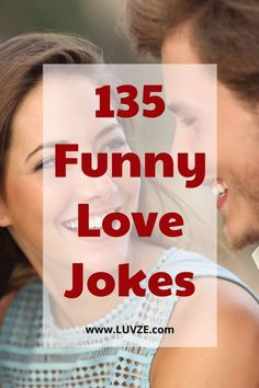 Check out our huge list of funny love jokes. These love one liners are great for your boyfriend/girlfriend or married couples.