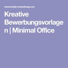 Kreative Bewerbungsvorlagen | Minimal Office