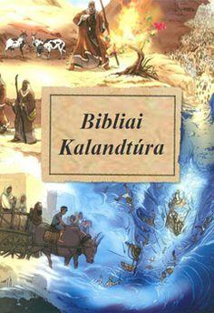 Szentírás Szövetség | Bibliai kalandtúra